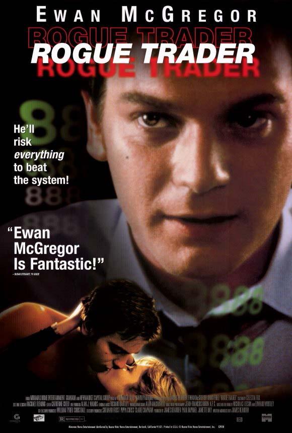 Аферист (Rogue Trader). Фильм про бизнес и деньги
